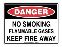 DANGER No Smoking Flammable Gases Keep Fire Away Sign