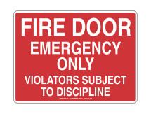Fire Door Emergency Only Sign