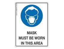 Mask Must Be Worn - Mandatory Sign