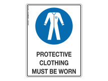 Protective Clothing Must Be Worn - Mandatory Sign