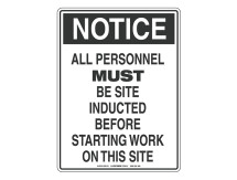 NOTICE All Personnel Must Be Site Inducted Sign