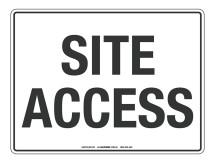 NOTICE Site Access Sign