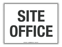 NOTICE Site Office Sign