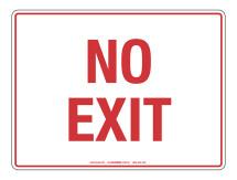 NOTICE No Exit Sign
