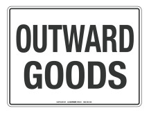 NOTICE Outward Goods Sign