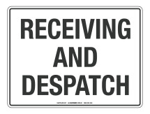 NOTICE Receiving And Despatch Sign