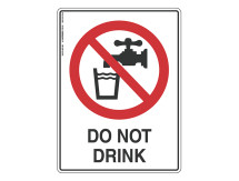 Do Not Drink - Prohibit Sign