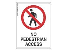 No Pedestrian Access - Prohibit Sign