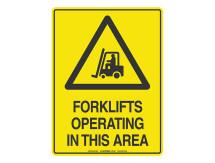 Forklift Operating In This Area - Warning Sign
